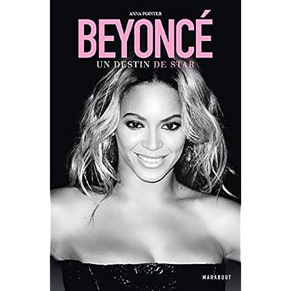 Beyoncé - Un destin de Star