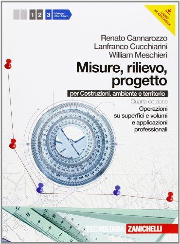 Misure, rilievo, progetto. Per gli Ist. tecnici per geometri. Con espansione online: 3