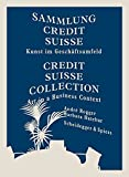 Credit Suisse Collection: Art in a Business Context (2011-09-15)...