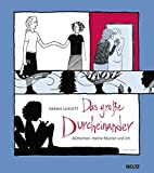 Das große Durcheinander: Alzheimer, meine Mutter und ich. Graphic Novel