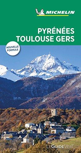 Pyrennées Toulouse Gers (Le Guide Vert ) (La Guía Verde Michelin) por MICHELIN