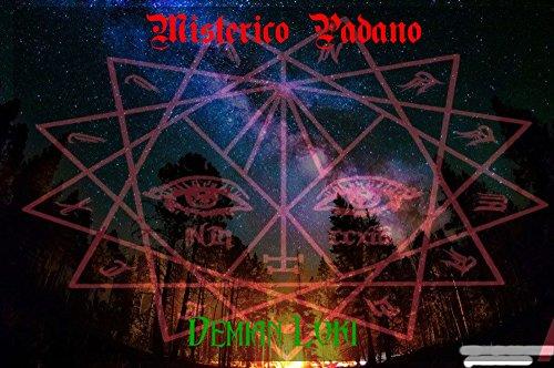 Misterico padano (Italian Edition)