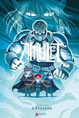 Amulet (6) : L'Evasion