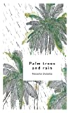 Palm Trees and Rain