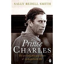 Charles: The Misunderstood Prince