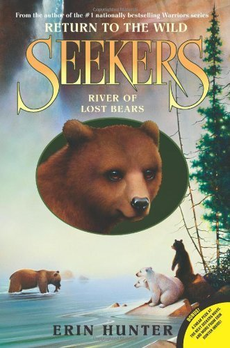 Seekers: Return to the Wild #3: River of Lost Bears by Hunter, Erin (2014) Paperback