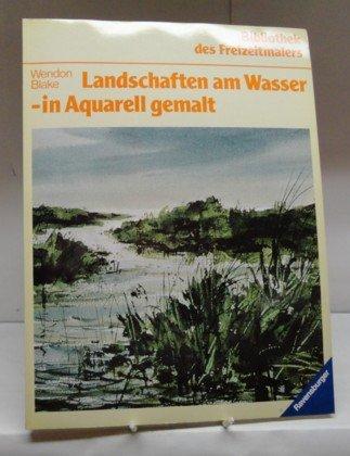 Landschaften am Wasser - in Aquarell gemalt