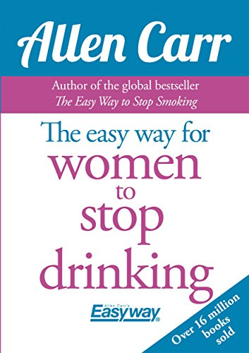 The Easy Way for Women to Stop Drinking Cover Image