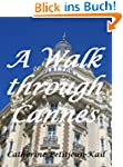 A walk through Cannes (A day in Frenc...