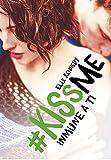 Image de Inmune a ti (#KissMe 3)