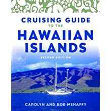 Cruising Guide to the Hawaiian Islands (English Edition)