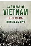 La guerra de Vietnam: Una historia oral (Memoria Crítica)
