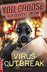 Virus Outbreak (EDGE: You Choose If You Live or Die)