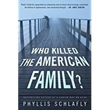 Who Killed the American Family? (English Edition)
