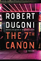 The 7th Canon by Robert Dugoni (2016-09-27)