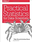 Practical Statistics for Data Scientists - 50 Essential Concepts