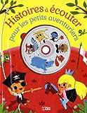 Histoires à écouter pour les petits aventuriers (1CD audio)