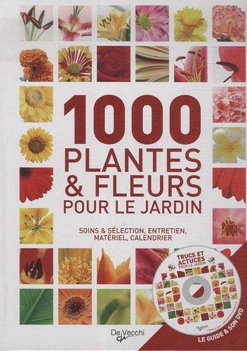 1000 plantes et fleurs pour le jardin (1DVD) par  Daniela Beretta, Angelo Vavassori, Collectif