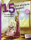 Scarica Libro La castellana e il cavaliere Una storia in 15 minuti (PDF,EPUB,MOBI) Online Italiano Gratis
