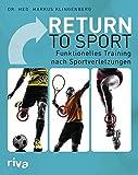 Return to Sport: Funktionelles Training nach Sportverletzungen