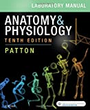 Anatomy & Physiology Laboratory Manual and E-Labs, 10e