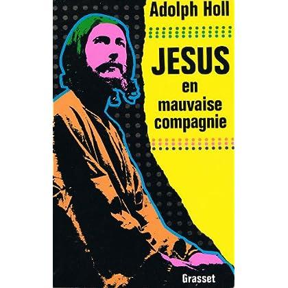 Jesus en mauvaise compagnie
