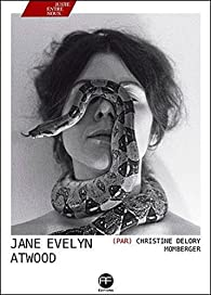 Jane Evelyn Atwood par Christine Delory-Momberger