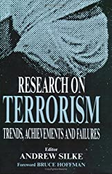 Research on Terrorism: Trends, Achievements and Failures (Political Violence)