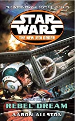 Enemy Lines I: Rebel Dream (Star Wars: The New Jedi Order) by Aaron Allston (2002-04-25)