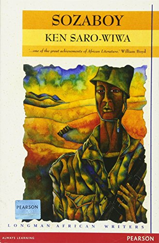 Sozaboy: A Novel in Rotten English (Longman African Writers/Classics)