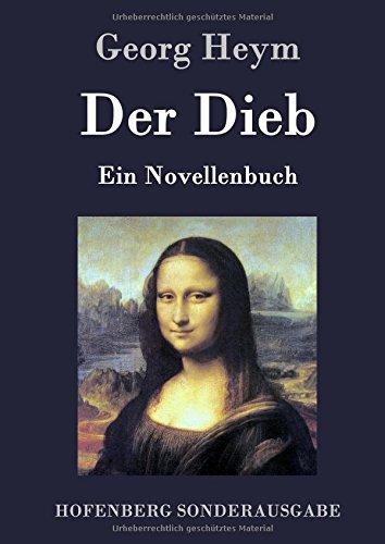 Der Dieb: Ein Novellenbuch