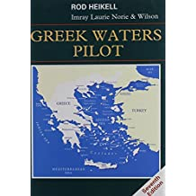 Greek Waters Pilot: A Yachtsman's Guide to the Coasts and Islands of Greece