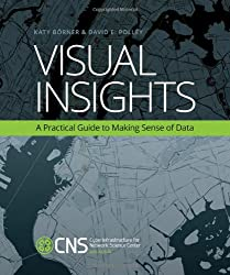 Visual Insights - A Practical Guide to Making Sense of Data