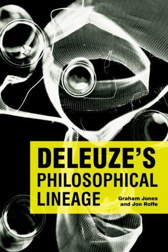 Deleuze's Philosophical Lineage by Dr. Graham Jones (2009-03-27)