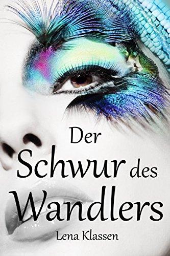 Buchseite und Rezensionen zu 'Der Schwur des Wandlers (Die Wandler 3)' von Lena Klassen