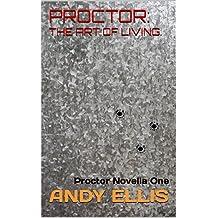 Proctor: The Art of Living.: Proctor Novella One