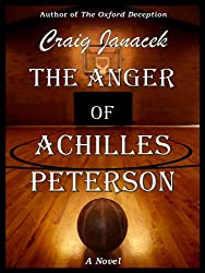 The Anger of Achilles Peterson (English Edition)