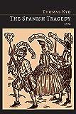 The Spanish Tragedy [1592 Edition]
