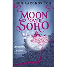 Moon Over Soho: The Second PC Grant Mystery (English Edition)