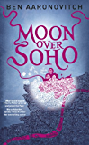 Moon Over Soho (PC Peter Grant Book Book 2)