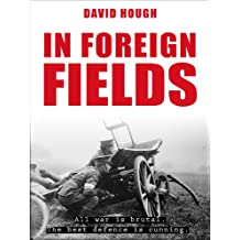 In Foreign Fields (Secret Soldiers of World War 1)