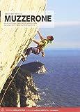 MUZZERONE Kurze und lange Routen an der steilen Küste zwischen Porto Venere und Cinque Terre - Davide Battistella