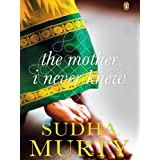 The Mother I Never Knew: Two Novellas