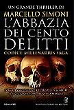 L'abbazia dei cento delitti. Codice Millenarius saga