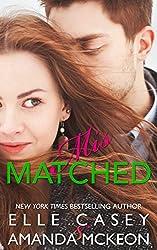 Mismatched (English Edition)