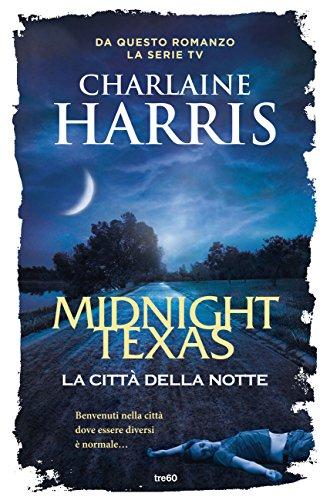 Midnight Texas, la citt della notte