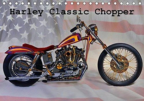 Harley Classic Chopper (Tischkalender 2018 DIN A5 quer): Ein Chopper wie aus dem Bilderbuch.........einfach pur! (Monatskalender, 14 Seiten ) (CALVENDO Mobilitaet) [Kalender] [Apr 01, 2017] Laue, Ingo