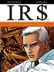 I.R.$. - Tome 15 - Plus-values sur la...