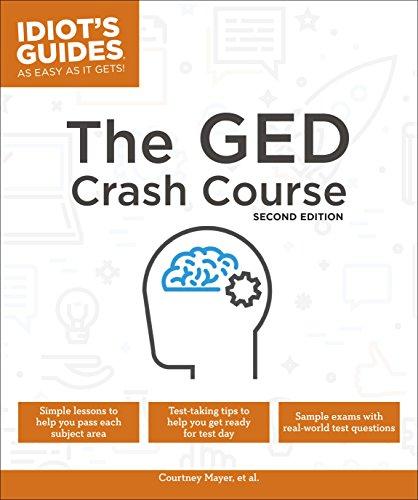 The GED Crash Course, 2E (Idiot's Guides)