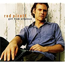 Girl From Arkansas by Rod Picott (2004-08-02)